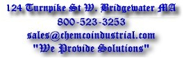 74 Broadway, Norwood MA 800-523-3253, sales@chemcoindustrial.com